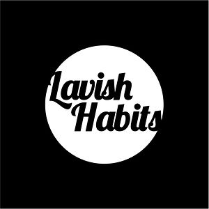 Profile picture for Lavish Habits