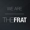 we are | THE FRAT