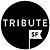 Tribute | SF