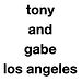 Tony and Gabe