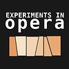 Experiments in Opera