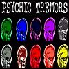 psychic tremors