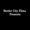 Border City Films