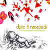 Dove TiNascondi