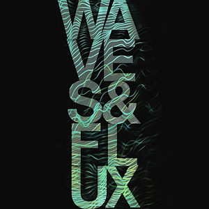 Profile picture for WAVES AND FLUX FILMS