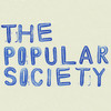 THE POPULAR SOCIETY