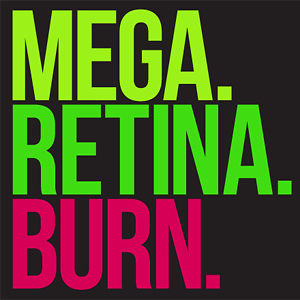 Profile picture for Mega Retina Burn