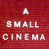 Small Cinema