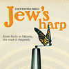 Jew&#039;s Harp Film