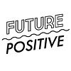Future Positive