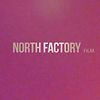North Factory Film