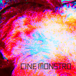 Profile picture for CINEMONSTRO