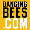 BangingBees