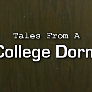 Profile picture for Tales From A College Dorm