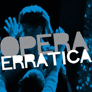 Profile picture for Opera Erratica
