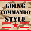 GOING COMMANDO STYLE