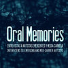 Oral Memories