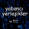 .yabanc yerleikler.