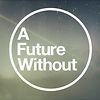 afuturewithout