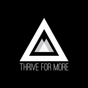 Profile picture for Thrive For More