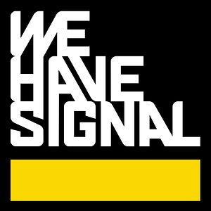 Profile picture for We Have Signal