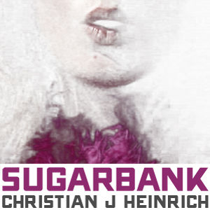 Profile picture for SUGARBANK / CHRISTIAN J HEINRICH