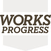 Works Progress