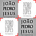 Jo&atilde;o Pedro Jesus | Pedro Lopes