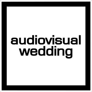 Profile picture for AUDIOVISUAL WEDDING