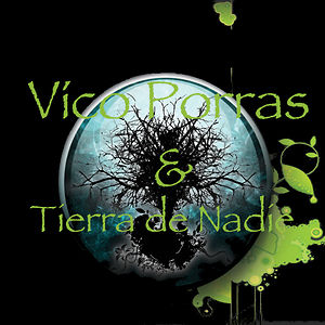 Profile picture for Vico Porras Tierra dNadie