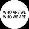 who are we who we are