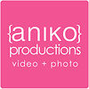 ANIKO Productions Video + Photo