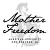 Mother Freedom