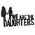 We are the daughters