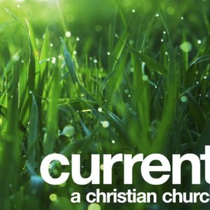 Profile picture for Current - A Christian Church