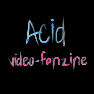 Profile picture for Acid Video Fanzine