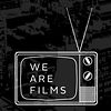 We Are Films