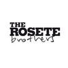 THE ROSETE BROTHERS