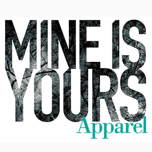 Profile picture for Mine is Yours Apparel
