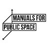 Manuals for Public Space