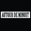 Autour de Minuit