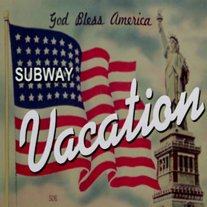 Profile picture for Subway Vacation