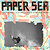 Paper Sea Quarterly