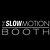 The Slow Motion Booth