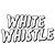 White Whistle