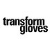 transform gloves