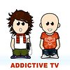 Addictive TV