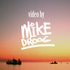 Mike Droog Video