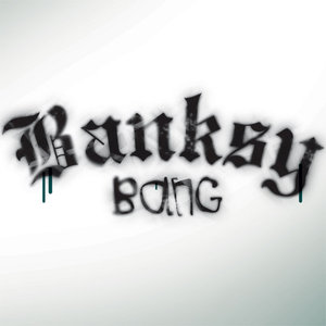 Profile picture for Banksy Bang