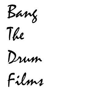 Profile picture for Bang The Drum Films